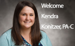 Welcome Kendra Konitzer, Certified Physician Assistant