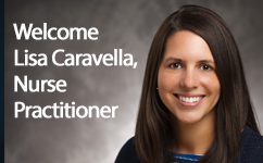 Welcome Lisa Caravella, Nurse Practitioner