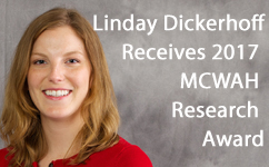 4th Year Resident, Lindsay Dickerhoff, MD, Receives 2017 MCWAH Research Award