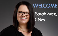 Welcome Sarah Mess, Certified Nurse Midwife at Moorland Reserve