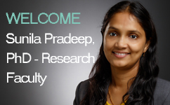 Welcome Sunila Pradeep, PhD, Research Faculty