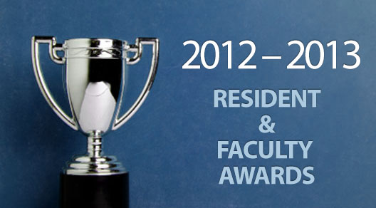 2012 – 2013 Awards for Residents & Faculty