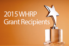 2015 Women's Health Research Program (WHRP) Grant Awards