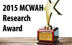 Drs. Ben Beran and Megan Foeller were Awarded the 2015 MCWAH Research Award