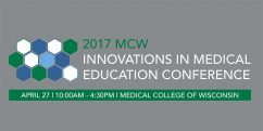 MCW's Innovations in Medical Education Poster Session @ MCW - Alumni Center