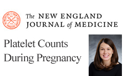 Dr. Jennifer McIntosh one of the study authors of Platelet Counts during Pregnancy in the New England Journal of Medicine