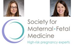 Drs. Jenn McIntosh and Anna Palatnik both chosen to give presentations on their Research at the SMFM Annual Conference