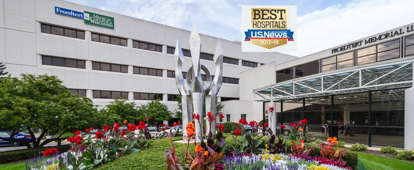 U.S. News & World Report Ranks Froedtert Hospital as Part of the Best Hospitals List