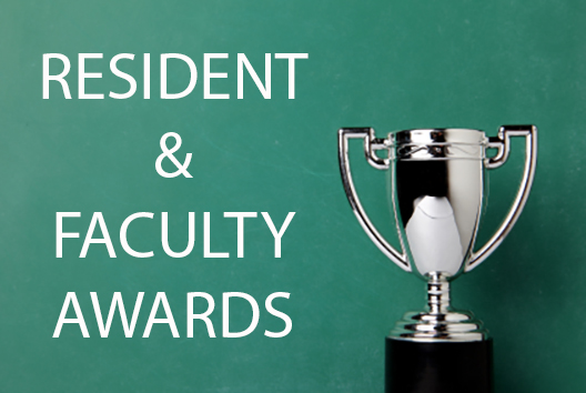2012 - 2013 & 2013 – 2014 Awards for Residents & Faculty